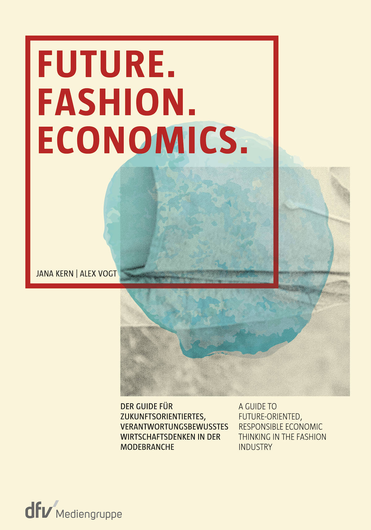 Future. Fashion. Economics