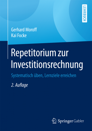 Repetitorium zur Investitionsrechnung