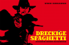 Der Italo-Western in Cinemascope