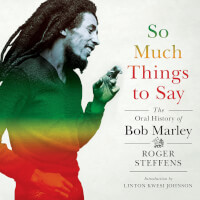 The Oral History of Bob Marley